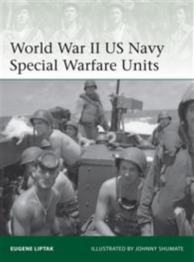 >ELI203 WORLD WAR II US NAVY SPECIAL WARFARE UNITS<