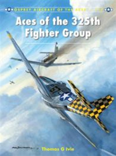 >ACE117 ACES OF THE 325TH FIGHTER GROUP<