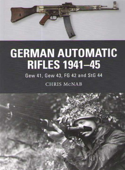 >WEA24 GERMAN AUTOMATIC RIFLES 1941-45<