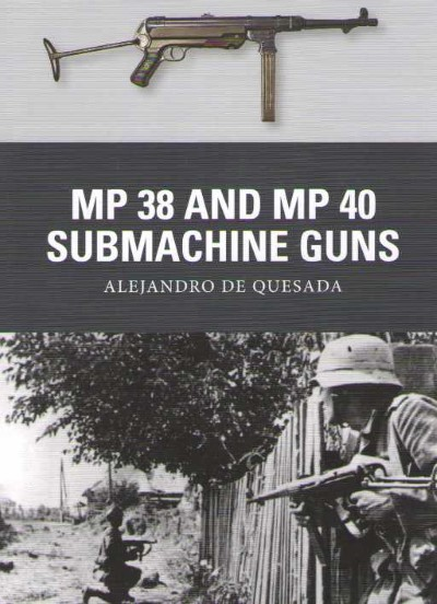 >WEA31 MP38 AND MP40 SUBNACHINE GUNS<