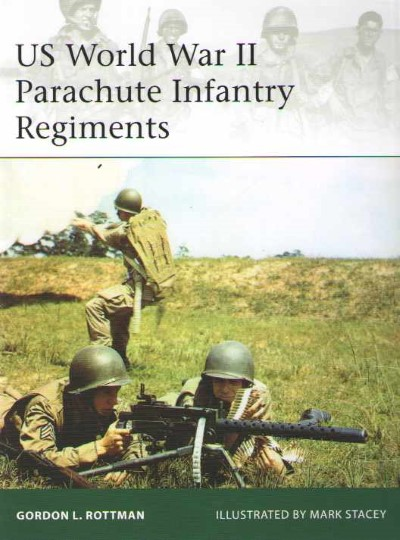 >ELI198 US WORLD WAR II PARACHUTE INFANTRY REGIMENTS<