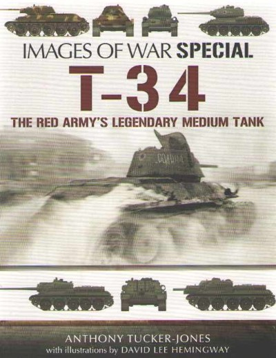 >T-34 THE RED ARMY'S LEGENDARY MEDIUM TANK<