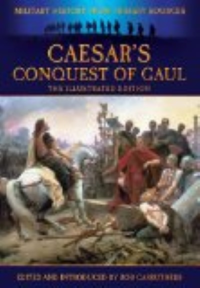 >CAESAR'S CONQUEST OF GAUL<