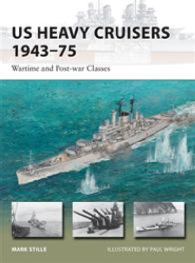 >NV214 US HEAVY CRUISERS 1943-75 WARTIME AND POST-WAR CLASSES<