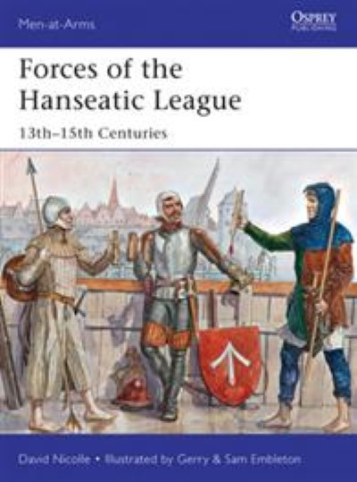 >MAA494 FORCES OF THE HANSEATIC LEAGUE<