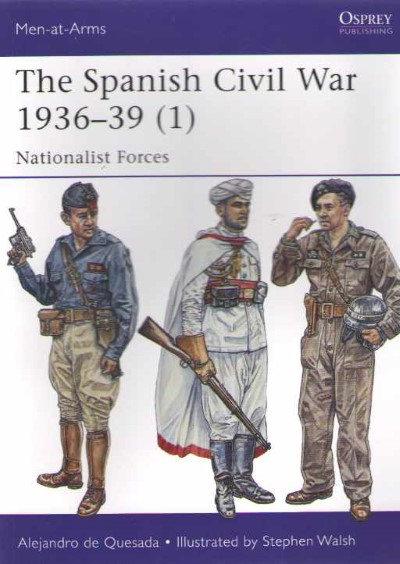 >MAA495 THE SPANISH CIVIL WAR 1936-39 (1). NATIONALIST FORCES<