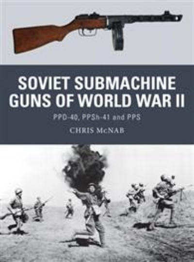 >WEA33 SOVIET SUBMACHINE GUNS OF WORLD WAR II<