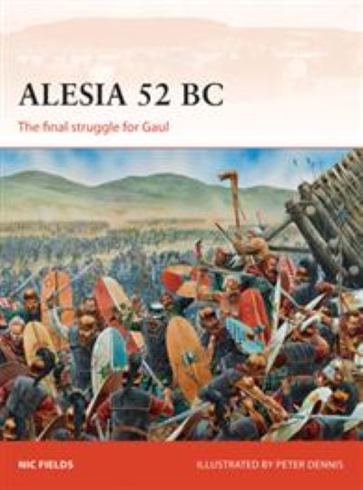 >CA269 ALESIA 52 BC. THE FINAL STRUGGLE FOR GAUL<