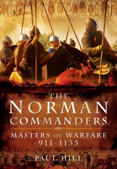 >THE NORMAN COMMANDERS. MASTERS OF WARFARE 911-1135<