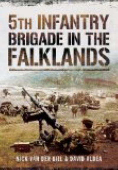 >5TH INFANTRY BRIGADE IN THE FALKLANDS<