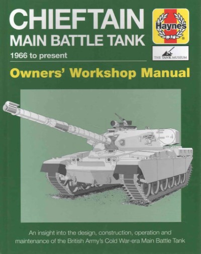 >CHIEFTAIN MAIN BATTLE TANK 1966 TO PRESENT<