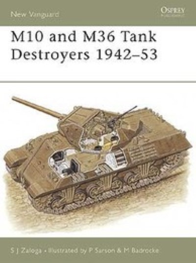 >NV57 M10 AND M36 TANK DESTROYERS 1942-53<