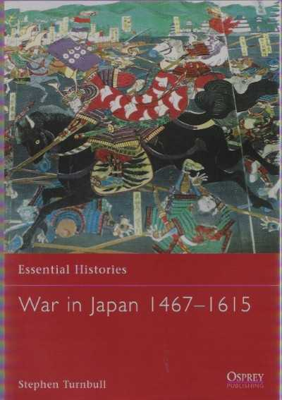 >EH46 WAR IN JAPAN 1467-1615<