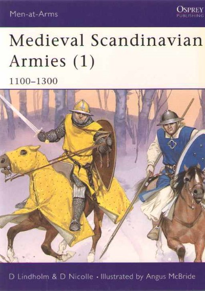>MAA396 MEDIEVAL SCANDINAVIAN ARMIES (1). 1100-1300<
