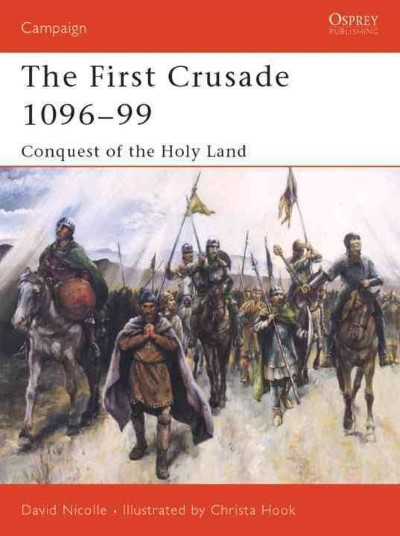 >CAM132 THE FIRST CRUSADE 1096-1099<