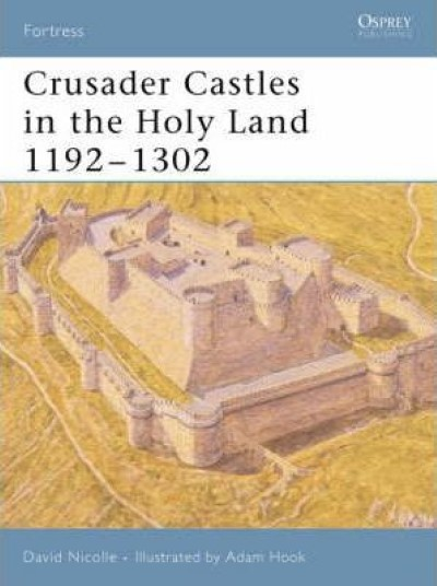 >FOR32 CRUSADER CASTLES IN THE HOLY LAND 1192-1302<