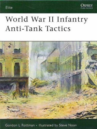 >ELI124 WORLD WAR II INFANTRY ANTI-TANK TACTICS<