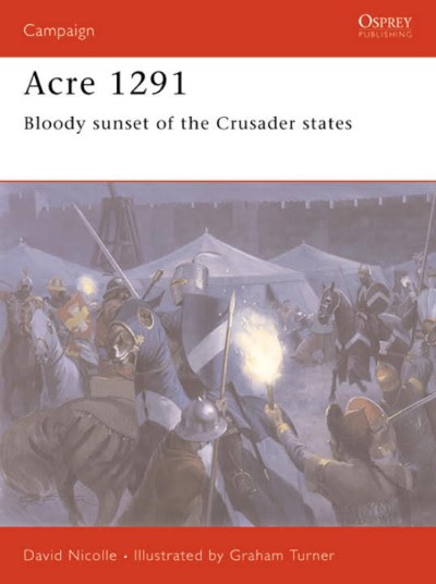 >CAM154 ACRI 1291. BLOODY SUNSET OF THE CRUSADER STAES<