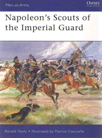 >MAA433 NAPOLEON'S SCOUTS OF THE IMPERIAL GUARD<