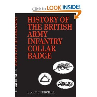 >HISTORY OF THE BRITISH ARMY INFANTRY COLLAR BADGE<
