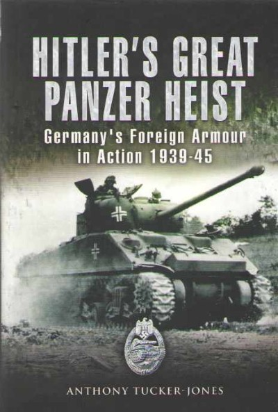 >HITLER'S GREAT PANZER HEIST<