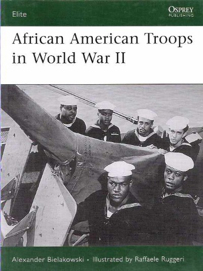 >ELI158 AFRICAN AMERICAN TROOPS IN WORLD WAR II <