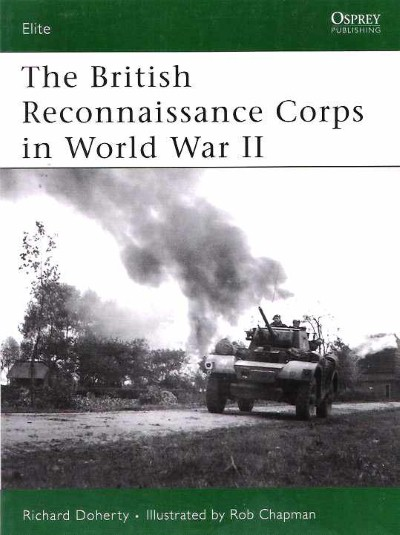 >ELI152 THE BRITISH RECONNAISSANCE CORPS IN WORLD WAR II<