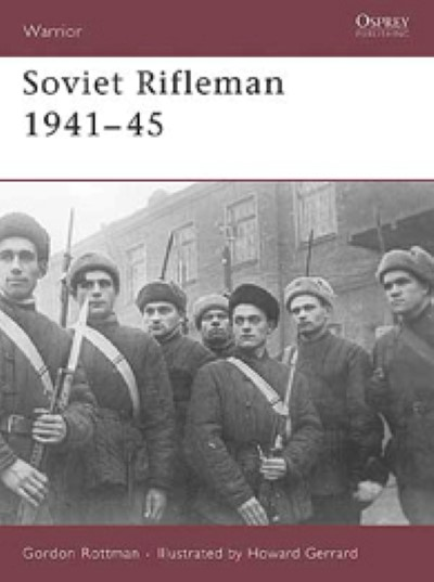 >WAR123 SOVIET RIFLEMAN 1941-45<