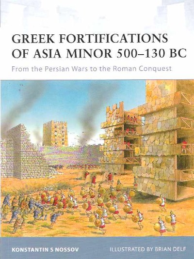 >FOR90 GREEK FORTIFICATIONS OF ASIA MINOR 300-130 BC<