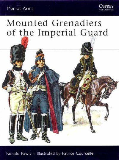 >MAA456 MOUNTED GRENADIERS OF THE IMPERIAL GUARD<