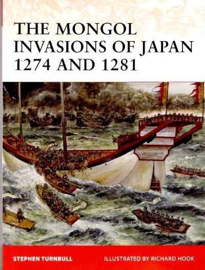 >CAM217 THE MONGOL INVASIONS OF JAPAN 1274 AND 1281<