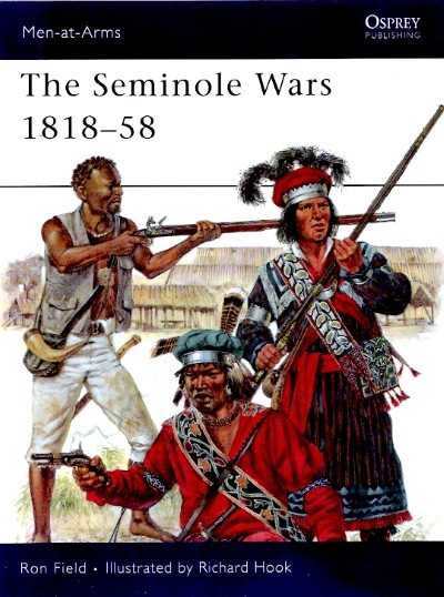 >MAA454 SEMINOLE WARS 1818-58<