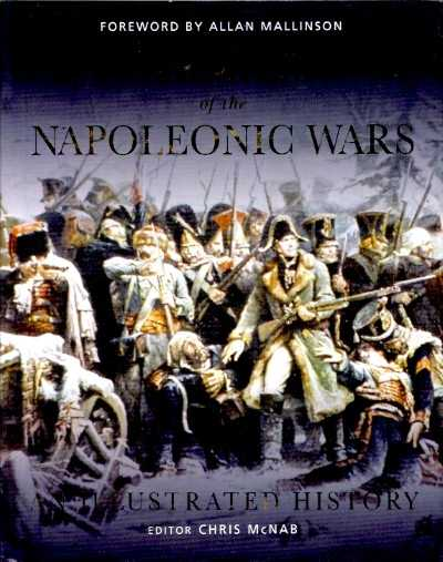 >ARMIES OF THE NAPOLEONIC WARS ILLUSTRATED HISTORY<