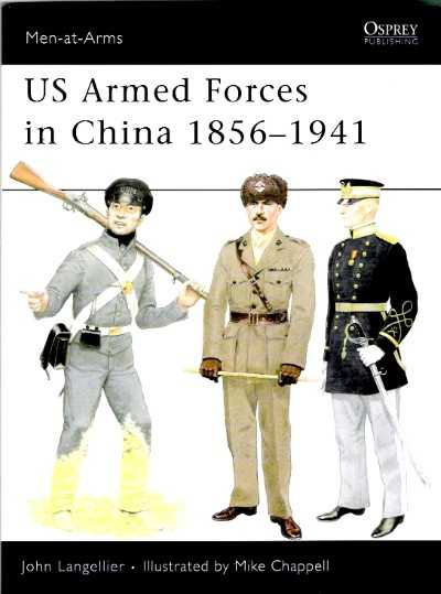 >MAA455 US ARMED FORCES IN CHINA 1856-1941<