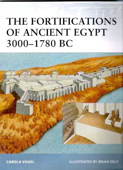 >FOR98 FORTIFICATIONS OF ANCIENT EGYPT 3000-1780 BC<