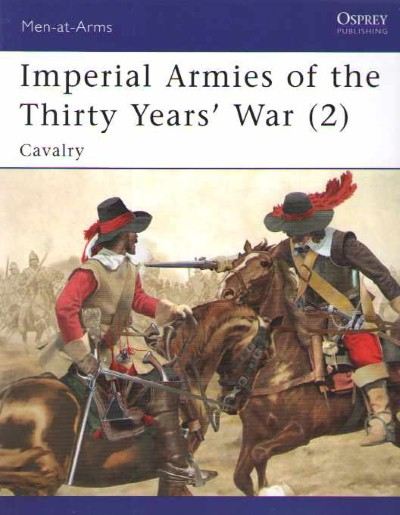 >MAA462 IMPERIAL ARMIES OF THE THIRTY YEARS' WAR (2)<