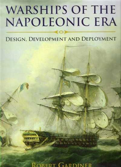 >WARSHIP OF THE NAPOLEONIC ERA. DESIGN, DEVELOPMENT AND DEPLOYMENT<