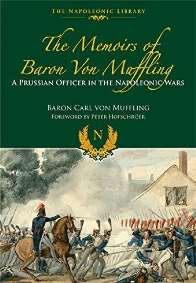 >THE MEMOIRS OF BARON VON MUFFLING<