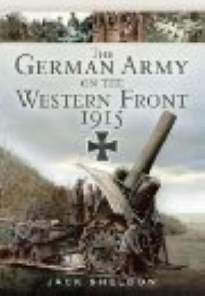 >THE GERMAN ARMY ON THE WESTERN FRONT<