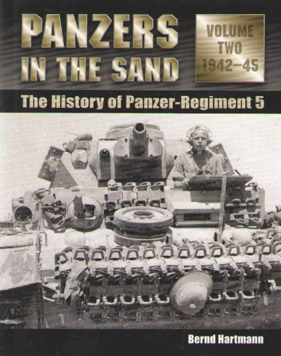 >PANZERS IN THE SAND. THE HISTORY OF PANZER-REGIMENT 5 VOL 2: 1942-1945<