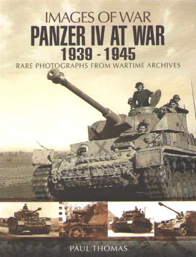 >PANZER IV AT WAR 1939-1945<