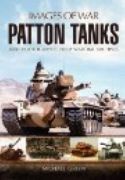 >THE PATTON TANK COLD WAR WARRIOR<