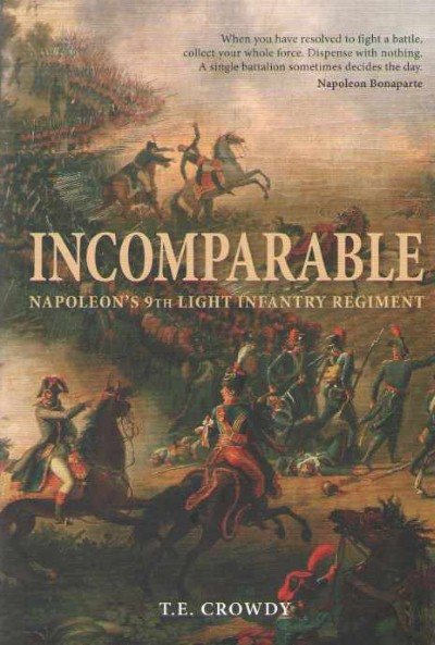 >INCOMPARABLE. NAPOLEON'S 9TH LIGHT INFANTRY REGIMENT<