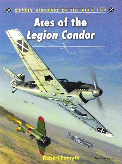 >ACE99 ACES OF THE LEGION CONDOR<