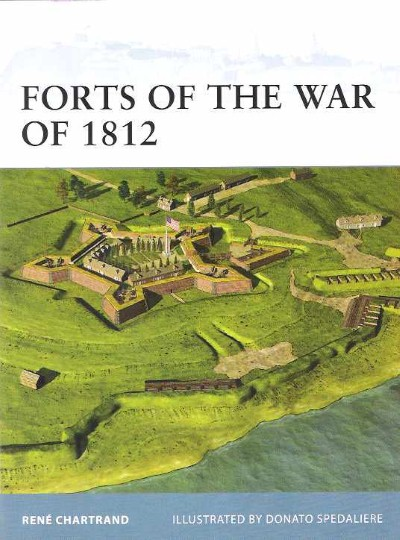 >FOR106 FORTS OF THE WAR OF 1812<