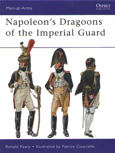 >MAA480 NAPOLEON'S DRAGOONS OF THE IMPERIAL GUARD<