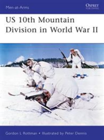 >MAA482 US US 10TH MOUNTAIN DIVISION IN WORLD WAR II<