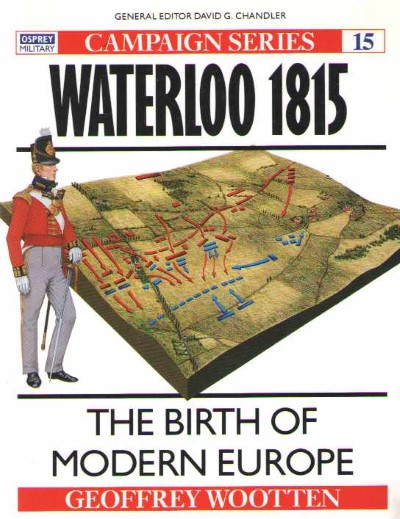 >CAM15 WATERLOO 1815. THE BIRTH OF MODERN EUROPE<