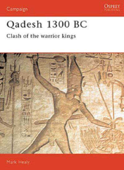 >CAM22 QADESH 1300 BC. CLASH OF THE WARRIOR KINGS<