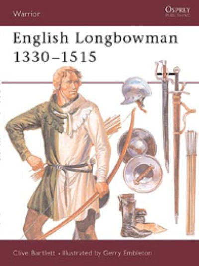 >WAR11 ENGLISH LONGBOWMAN 1330–1515<